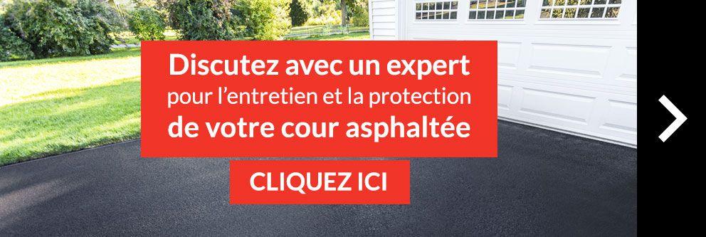 Discutez avec un expert pour l'entretien et la protection de votre cour asphaltée