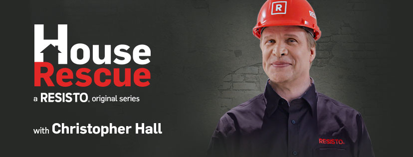 House Rescue a RESISTO original series with Christopher Hall